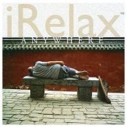 --Musik CD – «iRELAX – Anywhere»